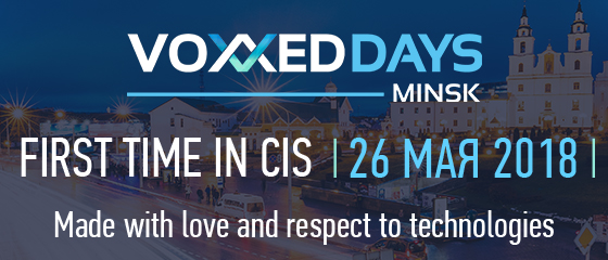 VoxxedDays Minsk 2018, May 26